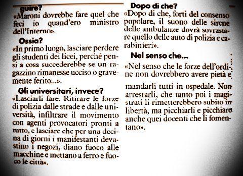 Da un'intervista del 2008 a Cossiga, tratta dalla rassegna stampa del sito del Governo Italiano.